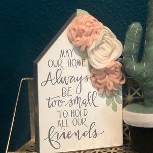 Home Shelf Sitter Felt Flowers Friends Sign